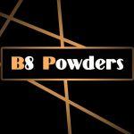 B8 Powders